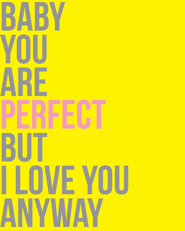 Baby-you're-perfect...